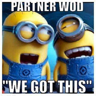 Partner-wod-trojan-crossfit-buy-in-buy-out-cash-in-cash-out-1-mile-run-double-unders-dus-jump-rope-ohs-overhead-squats-pull-ups-crossfit-meme-despicable-me-minions